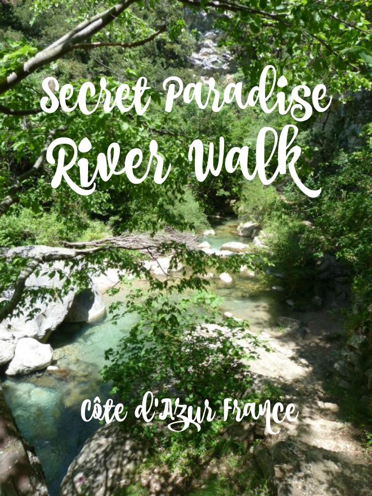 How to find a magical secret place on the river Riou near Vence on the French Riviera: rockpools and crystal clear turquoise water surrounded by forests and cliffs.