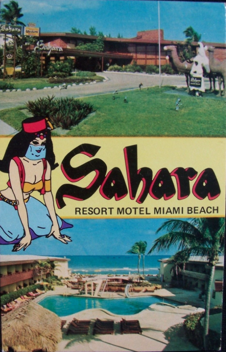 Sahara Resort Hotel Miami Beach Florida 1970 Here We Have Both The Stereotypical Bedouin Caricature And Ualized Harem That Is So Often Part