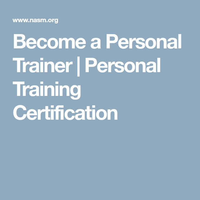 Become A Personal Trainer Personal Training Certification