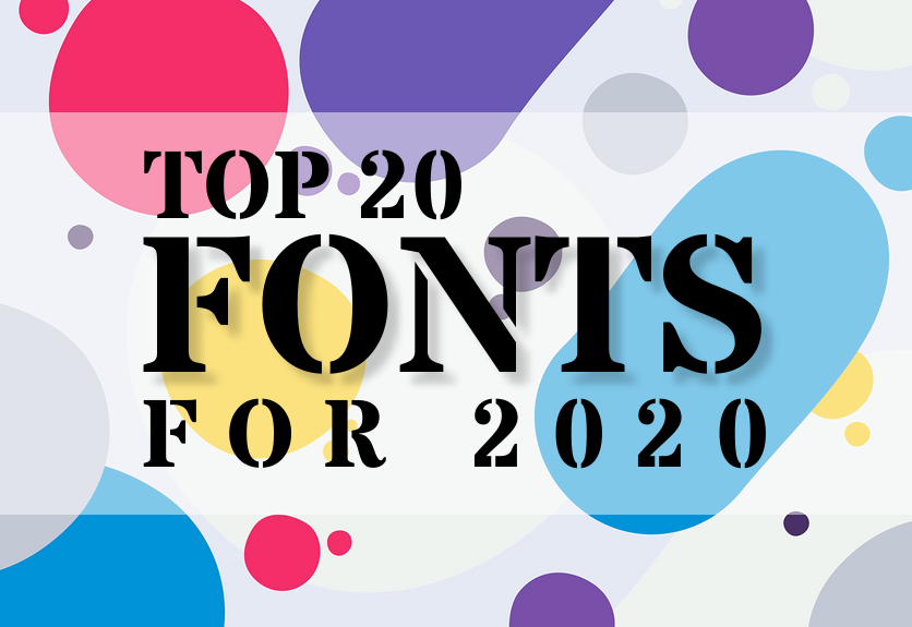 Top 20 Fonts That Will Be Outstanding for Designers in