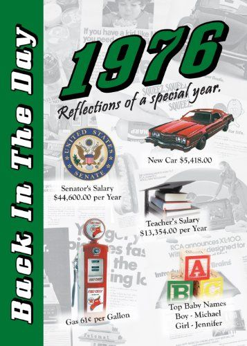 Back In The Day Almanac 1976 3 Oak Publishing 9781939380364 Amazon Com Books Unique 50th Birthday Gifts 40th Birthday Parties Booklet