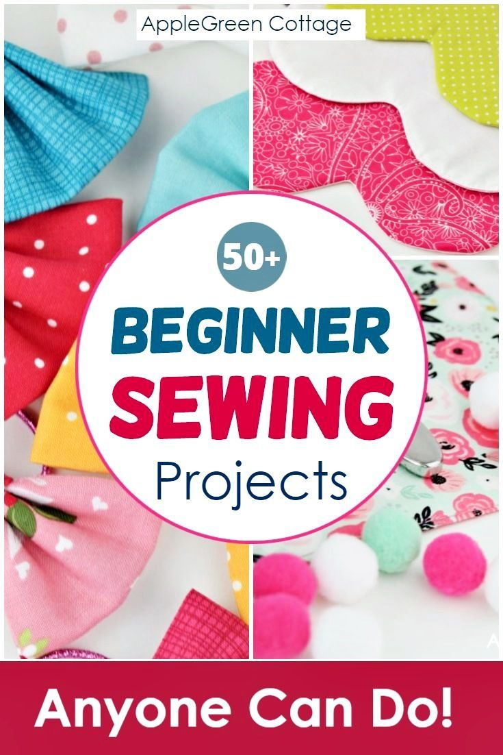 50+ Perfect Beginner Sewing Projects Anyone Can Do!