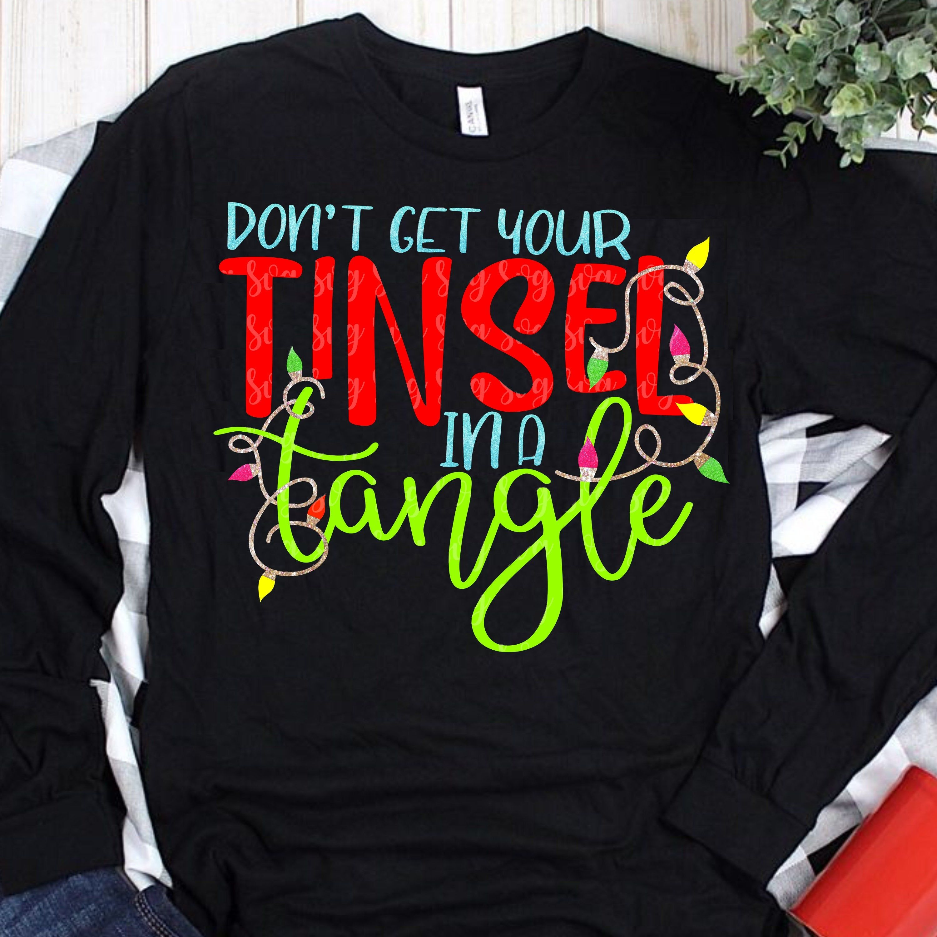 Tinsel in a tangle svg Christmas svg don't get your Etsy