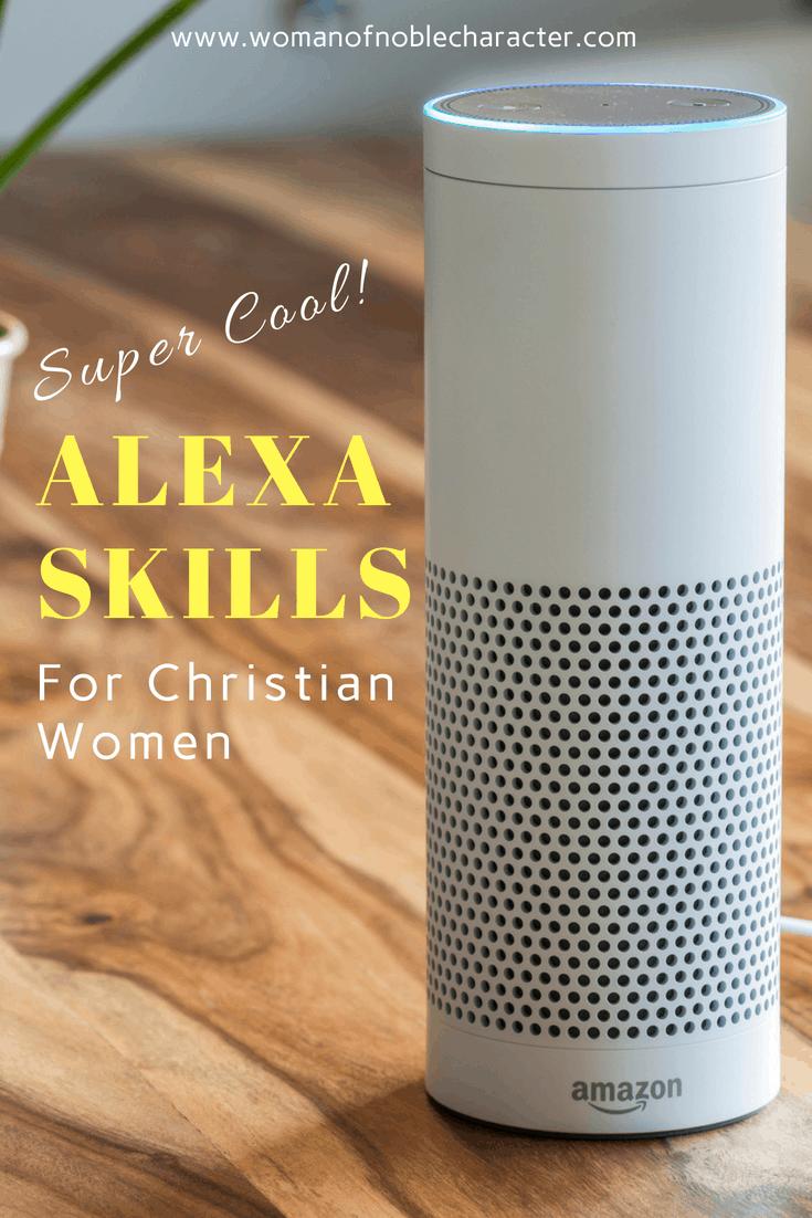 Dozens Of Super Cool Alexa Skills For Christians Alexa Skills Christian Women Alexa