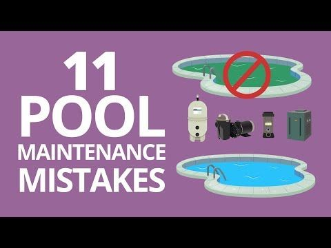 11 common pool maintenance mistakes swimming pool for Pool design mistakes