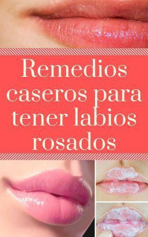 Remedios Caseros Para Tener Labios Rosados Cuidado De Labios Mascarilla Para Labios Como Tener Labios Gruesos