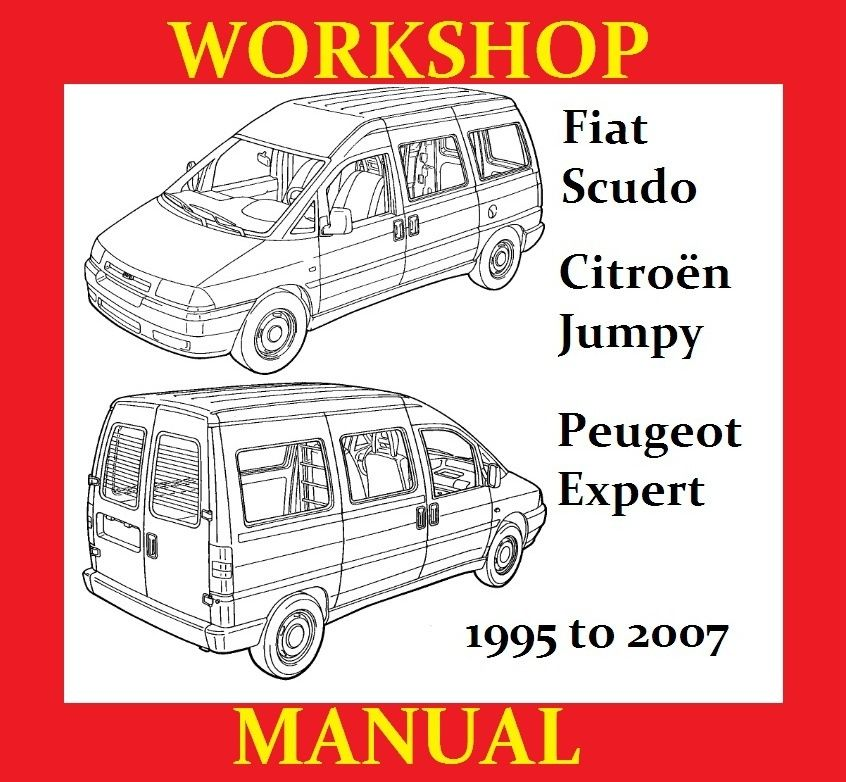 Fiat Scudo Peugeot Expert Citroen Jumpy Workshop Service Repair Shop Manual Wiring Pdf Download Fiat Peugeot Commercial Van