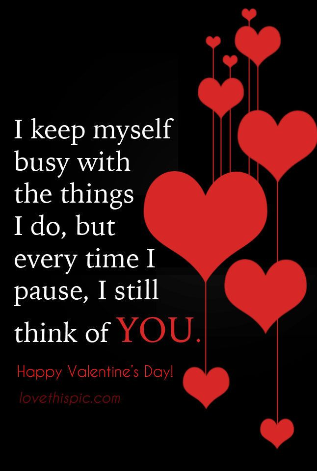 Think Of You Quote Think You Valentine S Day Valentines Of Be Yourself Quotes Thinking Of You Quotes Always Thinking Of You