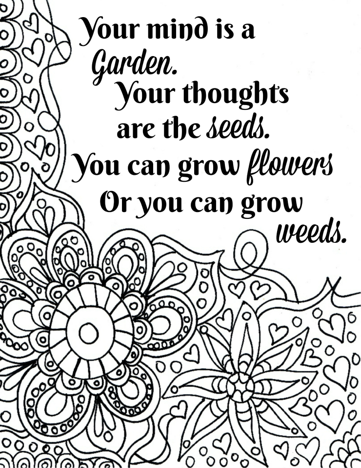 Free Printable Flower Quote Coloring Pages Quote Coloring Pages Inspirational Quotes Coloring Coloring Pages Inspirational