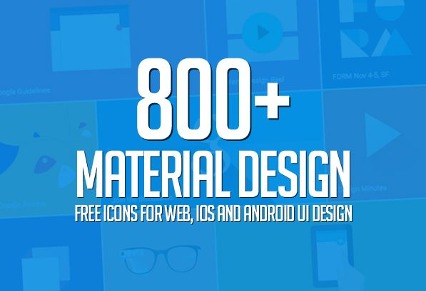 800 Material Design Free Icons For Web Ios And Android Ui Design