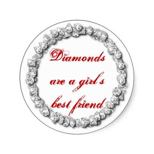Diamonds are a girls best friend classic round sticker