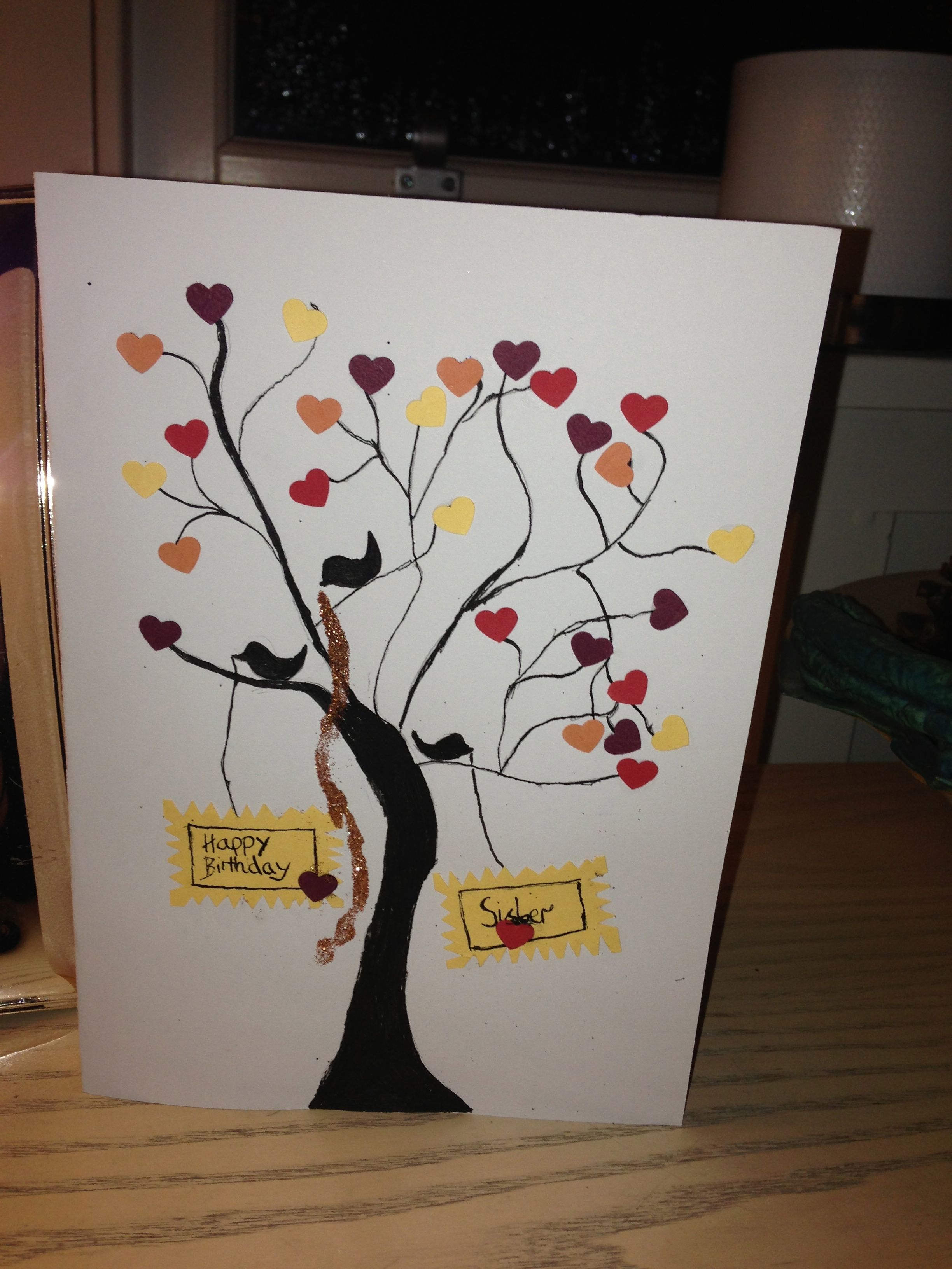 I did this card at home made it for my sister's birthday