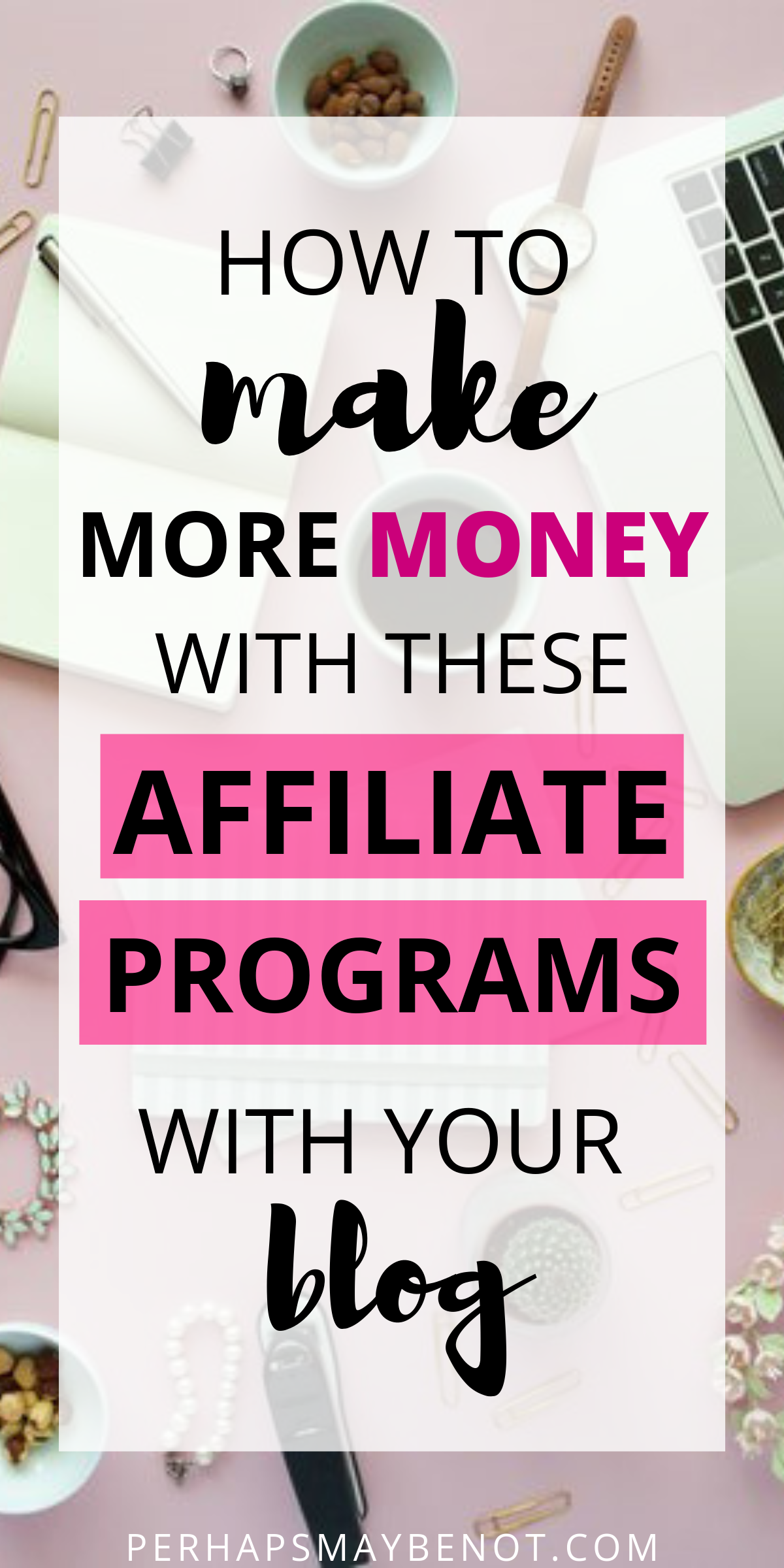 50+ Best Affiliate Programs to Make Money With in 2019