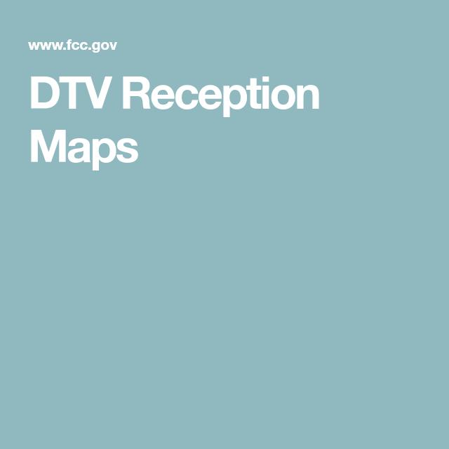 DTV Reception Maps | Helpful Hints | Dtv, Reception, Tv station on