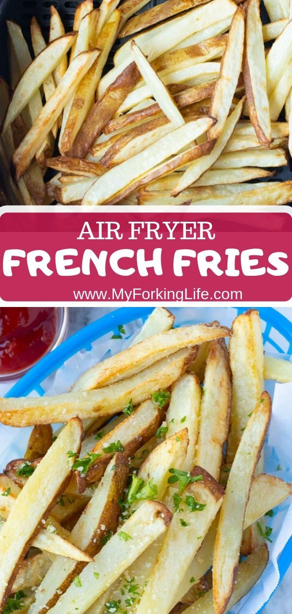 Air Fryer French Fries (Fresh or Frozen) Recipe Air