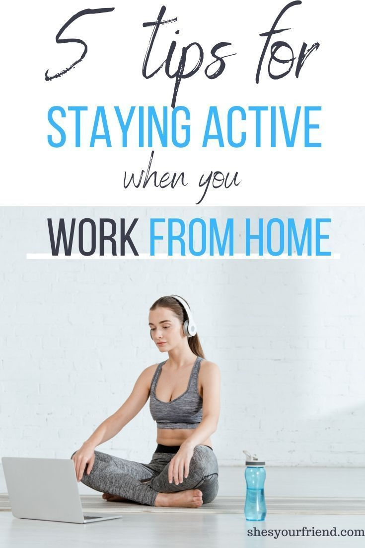 Helpful tips to stay active while working from your home. #workingfromhome #workathome #stayingactive
