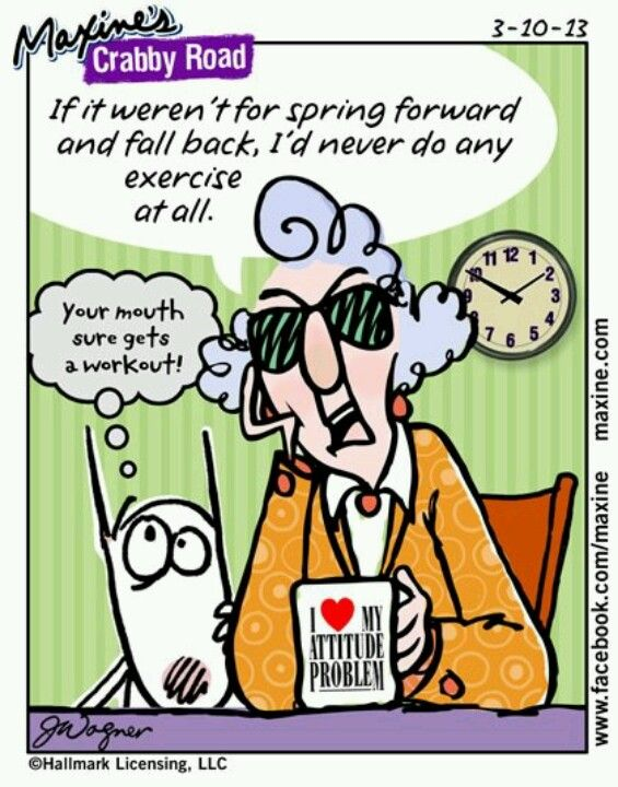 Maxine Daylight Savings Time Funny With Images Maxine Humor