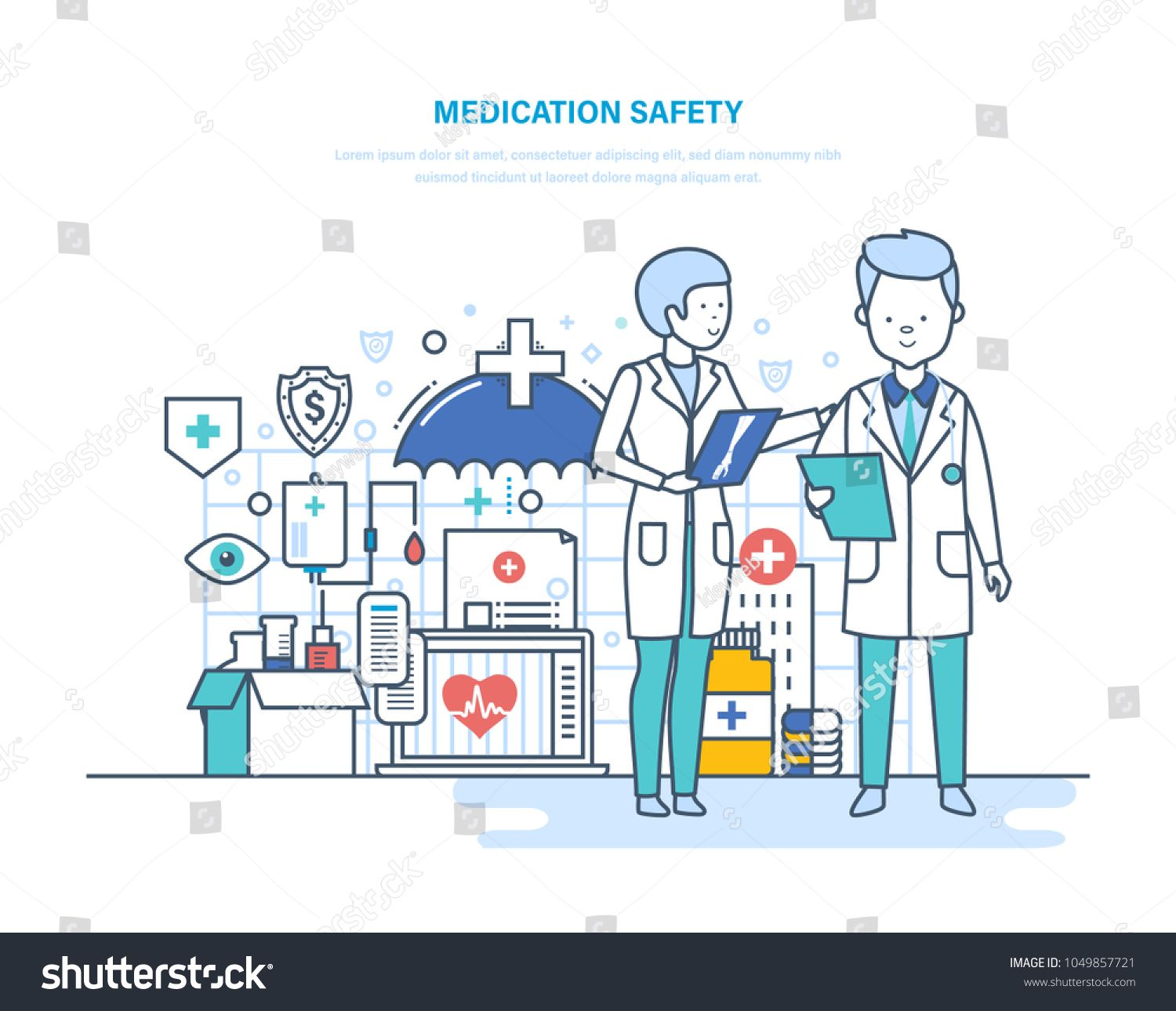 Medication safety of patients. Health insurance. Life