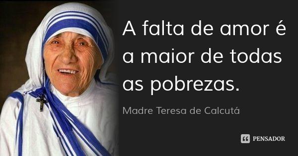 Madre Teresa De Calcuta Madre Teresa Frases E Mensagens