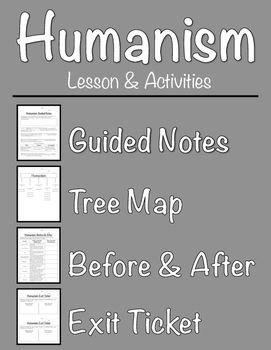 Humanism Lesson and Activities Grades: 6-9 This lesson is