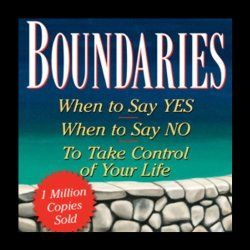Boundaries: When to Say Yes, How to Say No to Take Control ...