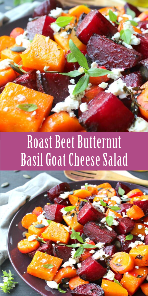 Roast Beet Butternut Basil Goat Cheese Salad – Best easy cooking