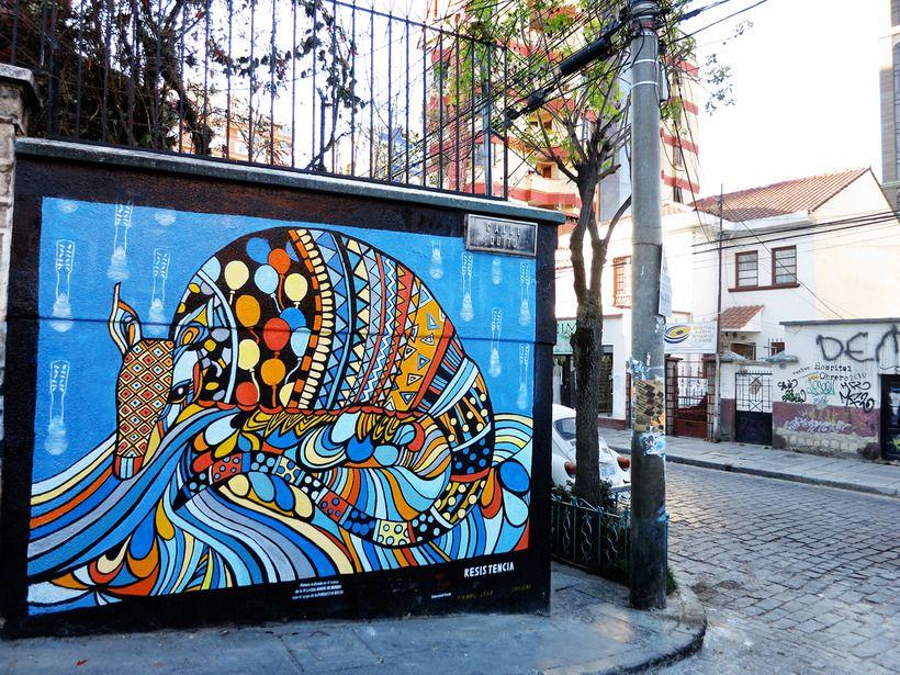 Street Art In La Paz Bolivia Project Bly Street Art Art La Paz
