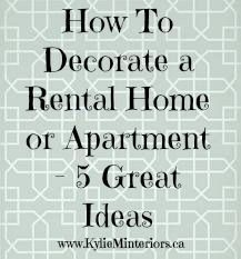 4 Affordable Ideas How To Decorate A Rental House Apartment