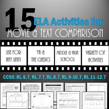 Movie vs. Text Bundle: 15 Comparison Activities for ANY Literature Unit! (RL.7)