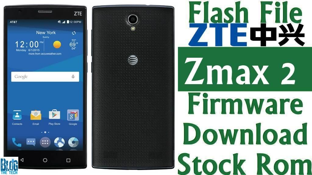 Flash File] ZTE Zmax 2 Z958 Firmware Download [Stock Rom] | Ffd