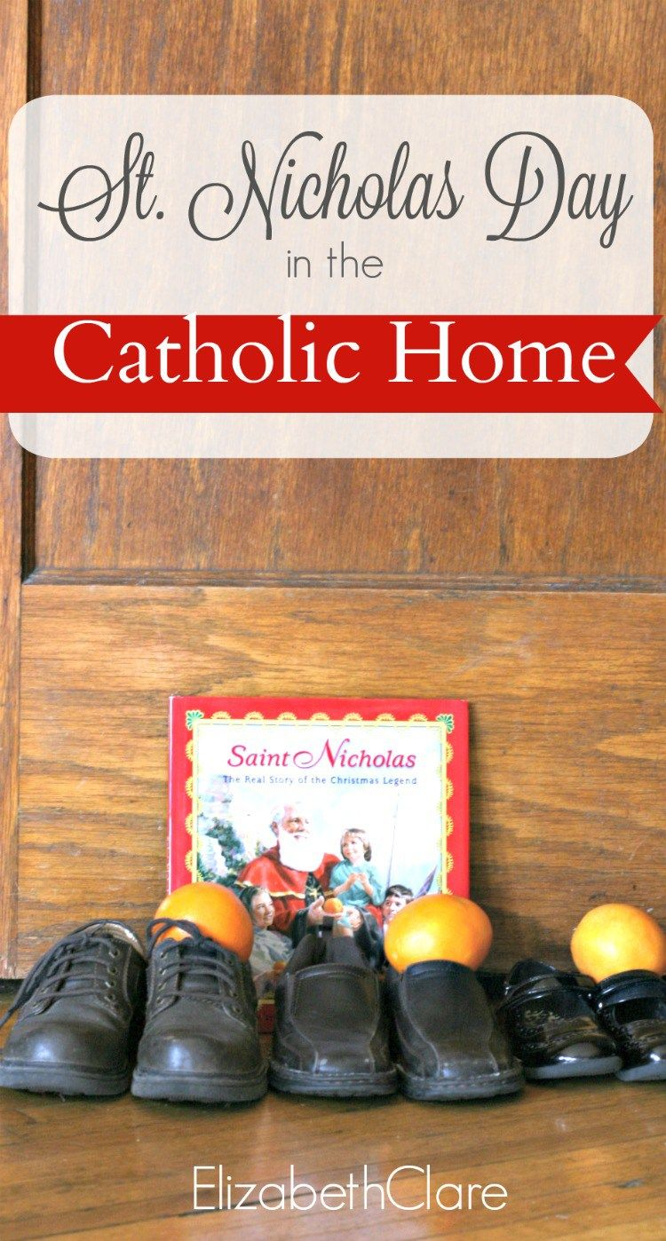 Celebrating st nicholas day in the catholic home catholic simple ways to celebrate st nicholas day in the catholic home with kids books activities and more fandeluxe Images