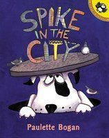 Spike in the City by Paulette Bogan.