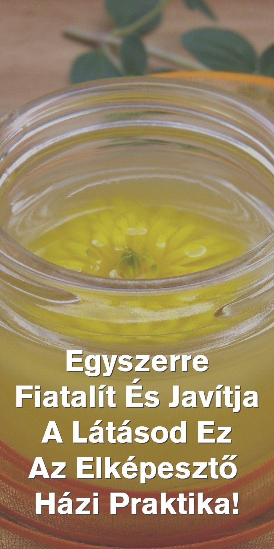 házi gyógymód recept a látás javítására)