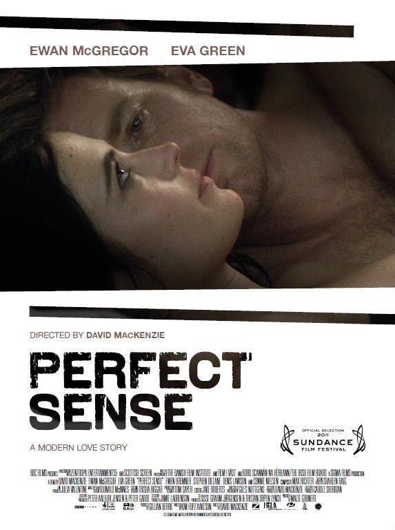 Perfect Sense Film Iliskiler