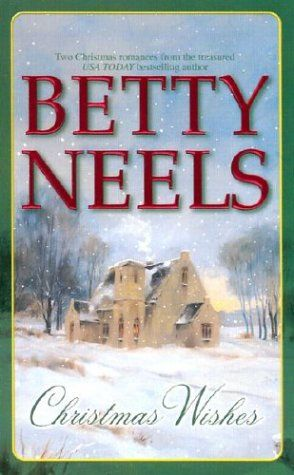 Christmas Wishes By Betty Neels 2 Very British Romance Novels Fast Read Christmas Wishes How To Read Faster Romance Novels