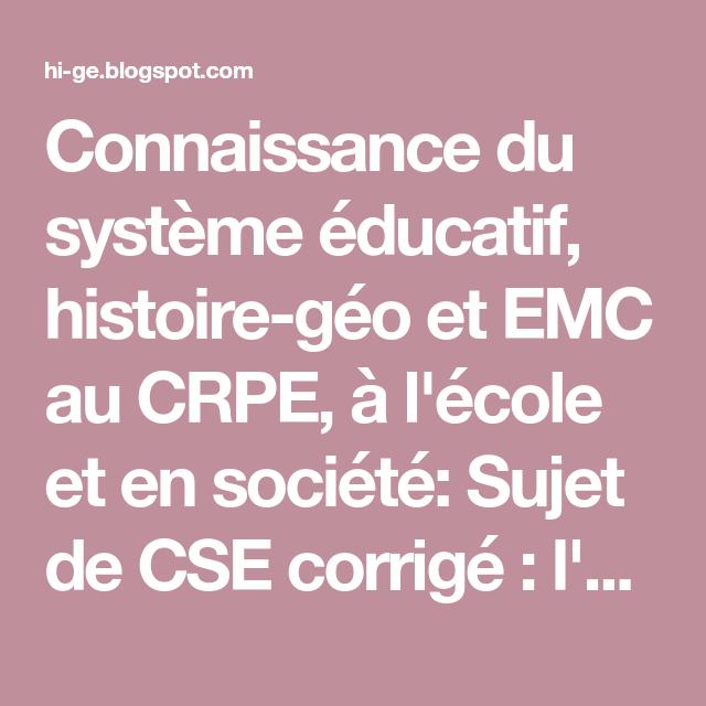 Connaissance Du Systeme Educatif Histoire Geo Et Emc Au Crpe A L Ecole Et En Societe Sujet De Cse Corrige L Argent En 2020 Preparer Le Crpe Systeme Educatif Ecole