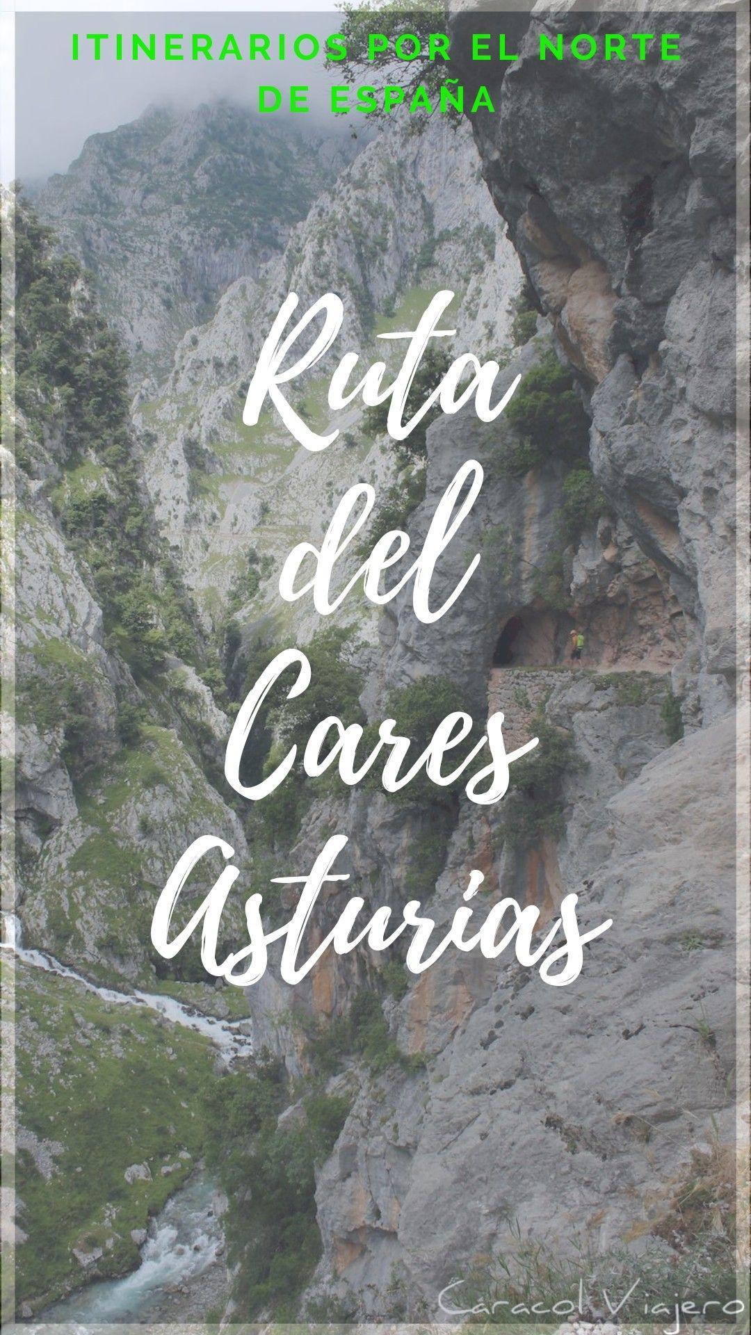 Ruta Del Cares Desde Poncebos Y Vuelta En 4x4 Picos De Europa Picos De Europa Lugares De España Rutas Senderismo España