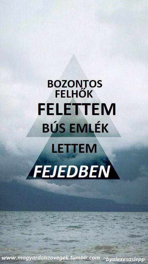 idézetek magyar tumblr magyar idézetek   Google keresés   Quotes, Lyrics, Quotations
