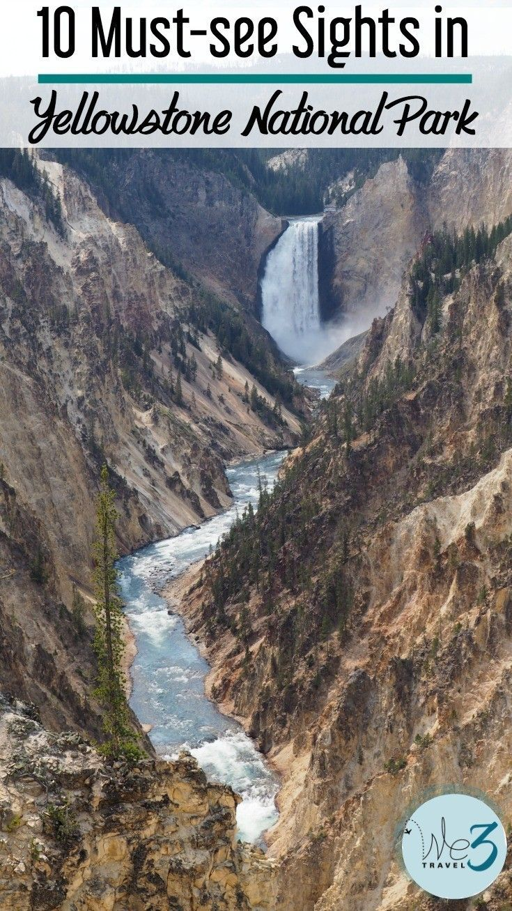 10 sights you must see in yellowstone national park | summer