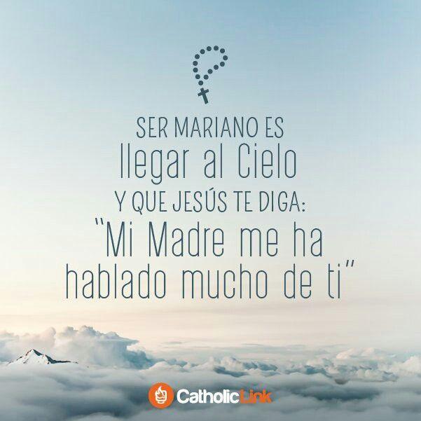Pin De Luz Neyda Tijera Alvarez En Por Maria Con Maria En Maria Y Para Maria Virgen María Frases Citas Célebres Católicas Catholic Prayers