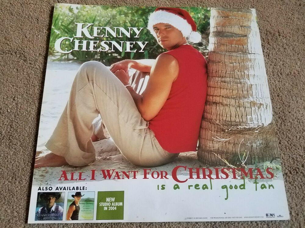 Kenny Chesney All I Want For Christmas Double Sided Promo Poster 12 X 12 Kenny Chesney All I Want Things I Want