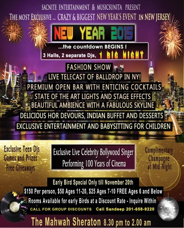 sacnite entertainment invites you and your family to new year eve party 2015 at sheraton mahwah hotel 101 375 corporate drive mahwah nj 07430 on 31st