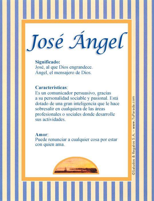 José ángel Imagen De José ángel Nombres Significado Pinterest