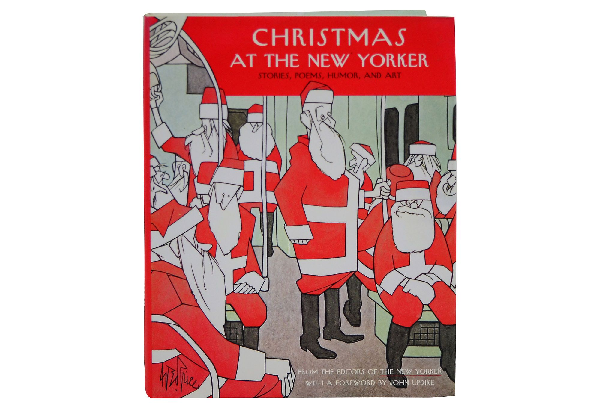 Christmas At The New Yorker Stories Poems Humor And Art From The Editors Of The New Yorker Foreword By Joh New Yorker Covers The New Yorker Magazine Cover