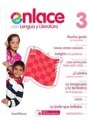 Enlace con Lengua y Literatura 3  SANTILLANA VENEZUELA: tradición educativa con talento nacional.