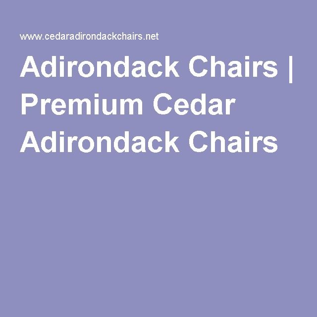 Adirondack Chairs | Premium Cedar Adirondack Chairs