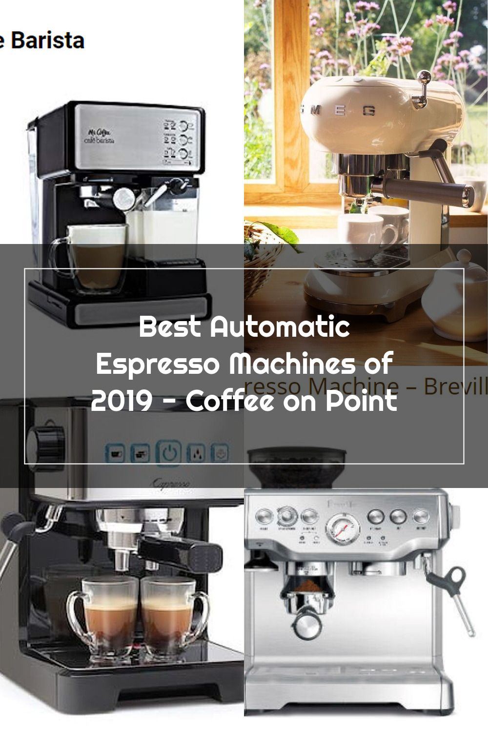 Best Automatic Espresso Machines of 2019 - Coffee on Point ...