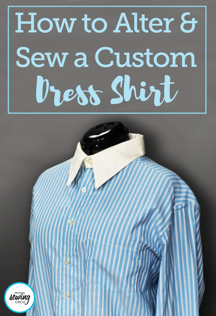 Alter and Sew a Custom Dress Shirt