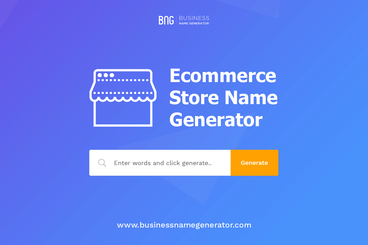 Ecommerce Business Name Generator Business Names Name Generator