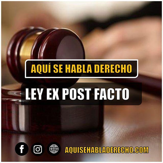 #AprendeOnline Ley Ex Post Facto Es Una Expresión Latina